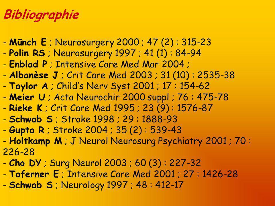Bibliographie Münch E ; Neurosurgery 2000 ; 47 (2) : 315-23