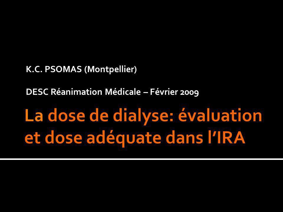 La dose de dialyse: évaluation et dose adéquate dans l'IRA