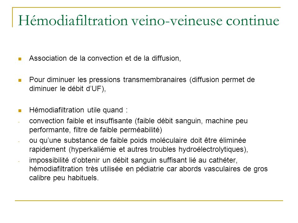 Hémodiafiltration veino-veineuse continue