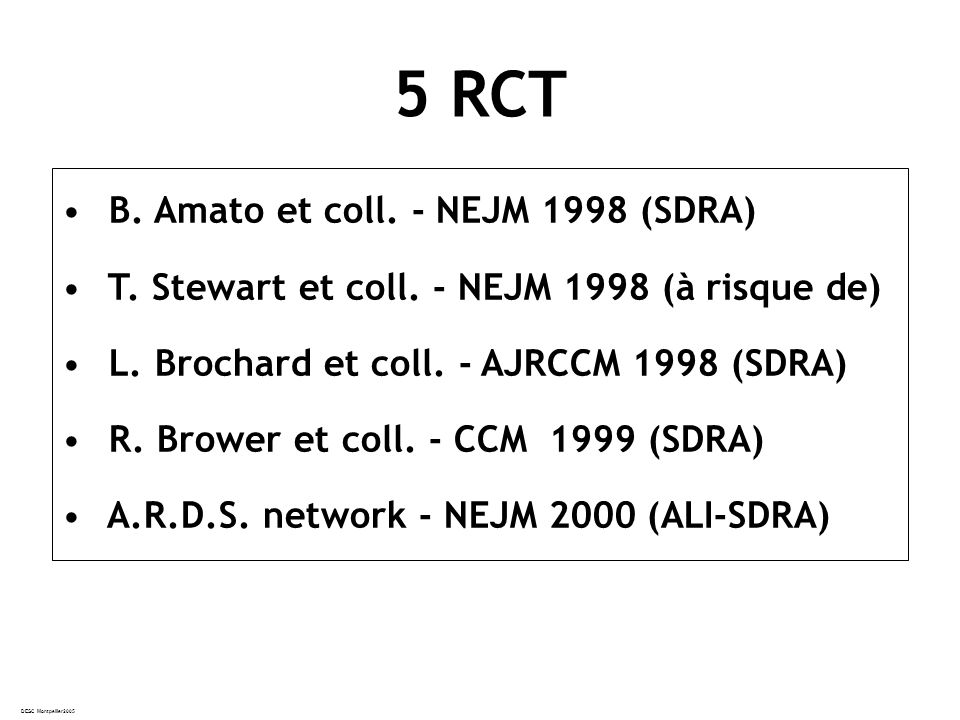 5 RCT B. Amato et coll. - NEJM 1998 (SDRA)