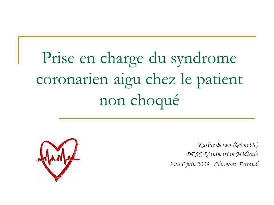 Prise en charge du syndrome coronarien aigu chez le patient non choqué