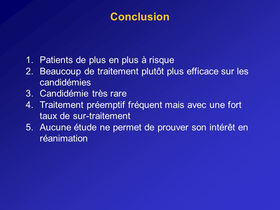 Conclusion Patients de plus en plus à risque