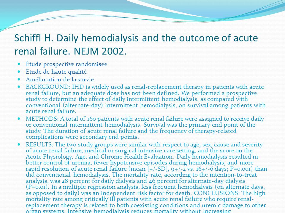Schiffl H. Daily hemodialysis and the outcome of acute renal failure