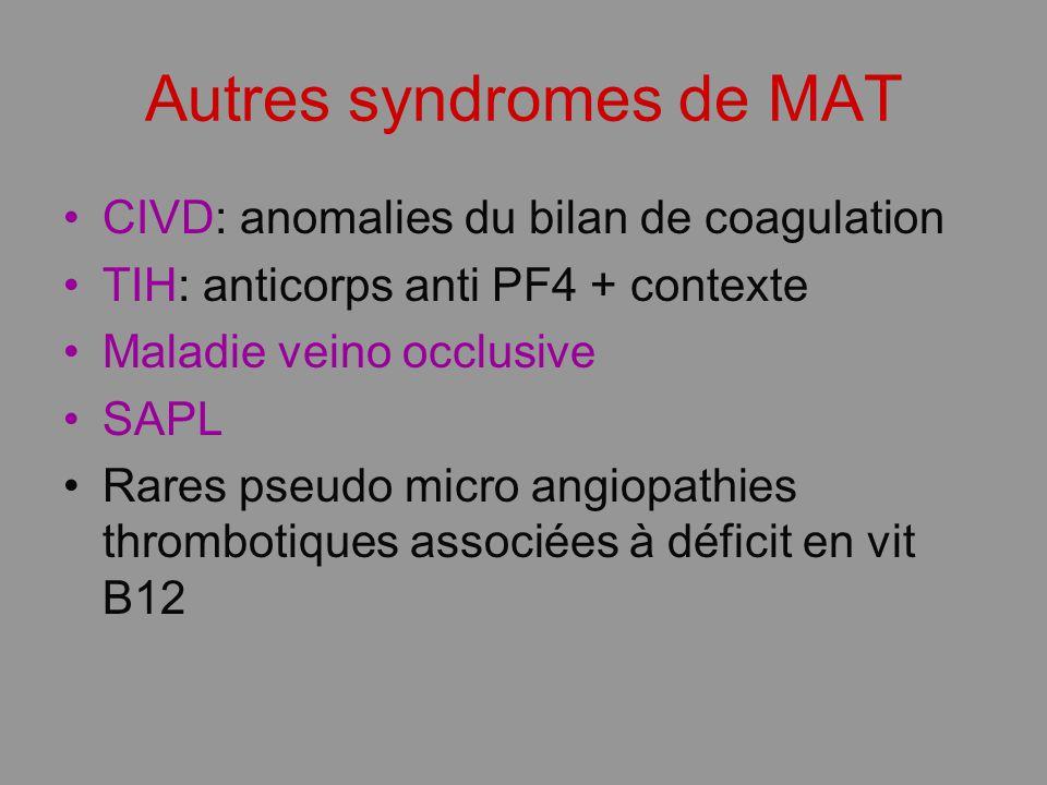 Autres syndromes de MAT