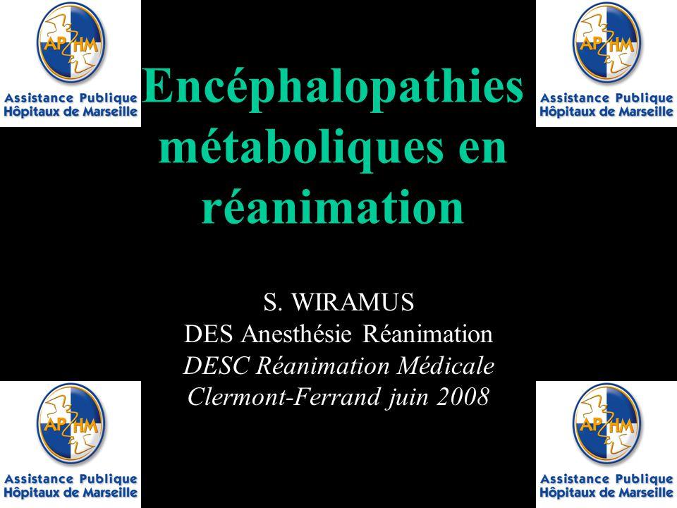 Encéphalopathies métaboliques en réanimation