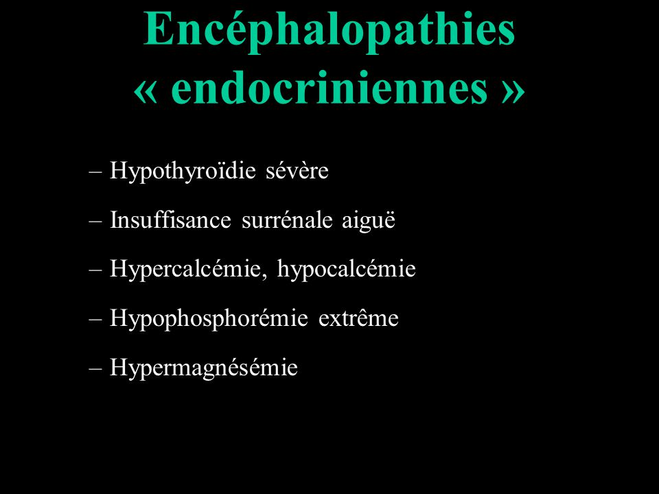 Encéphalopathies « endocriniennes »