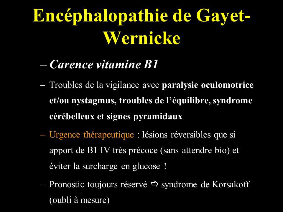 Encéphalopathie de Gayet-Wernicke