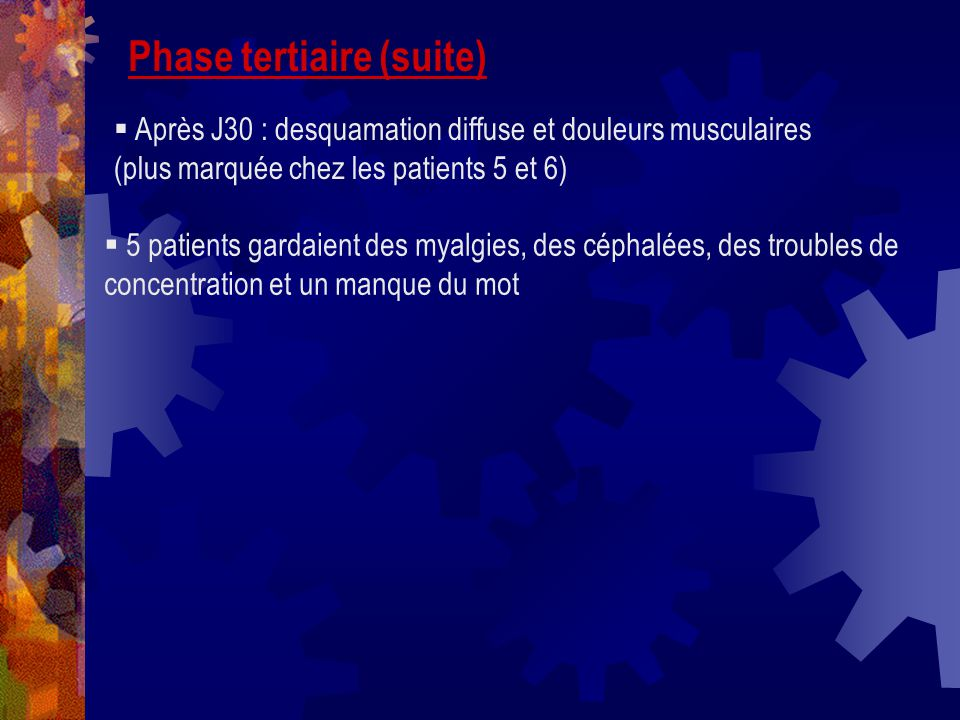 Phase tertiaire (suite)