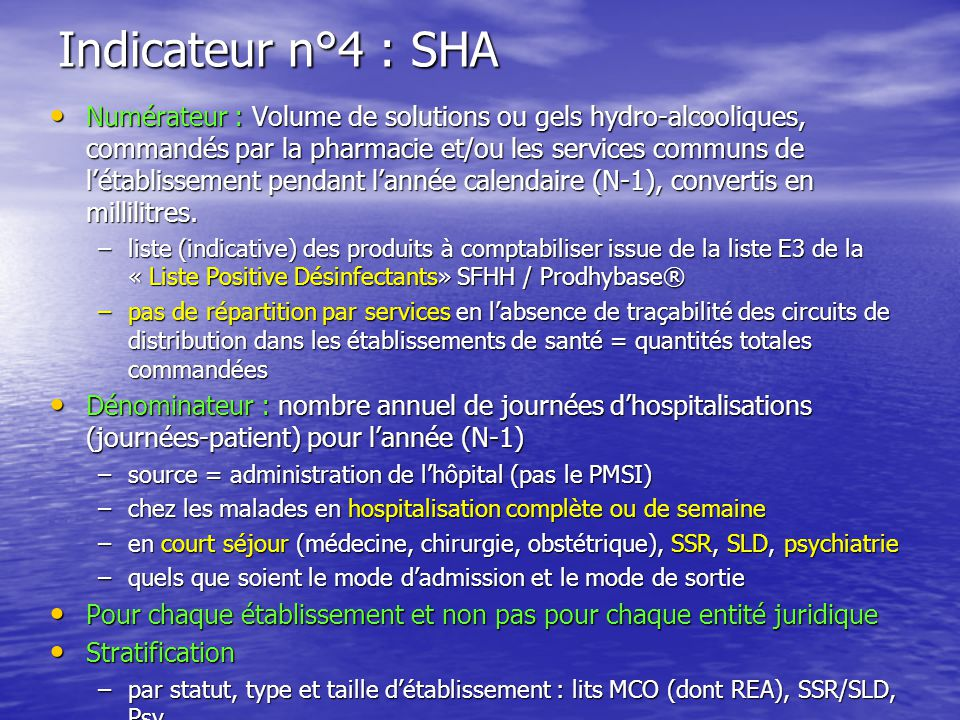 Indicateur n°4 : SHA