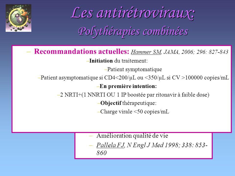 Les antirétroviraux: Polythérapies combinées