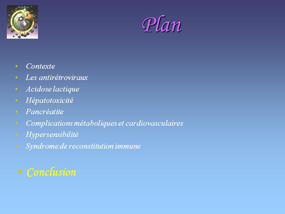 Plan Conclusion Contexte Les antirétroviraux Acidose lactique