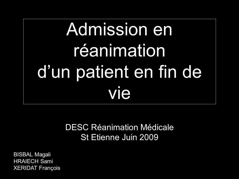Admission en réanimation d'un patient en fin de vie