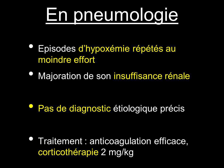 En pneumologie Episodes d'hypoxémie répétés au moindre effort
