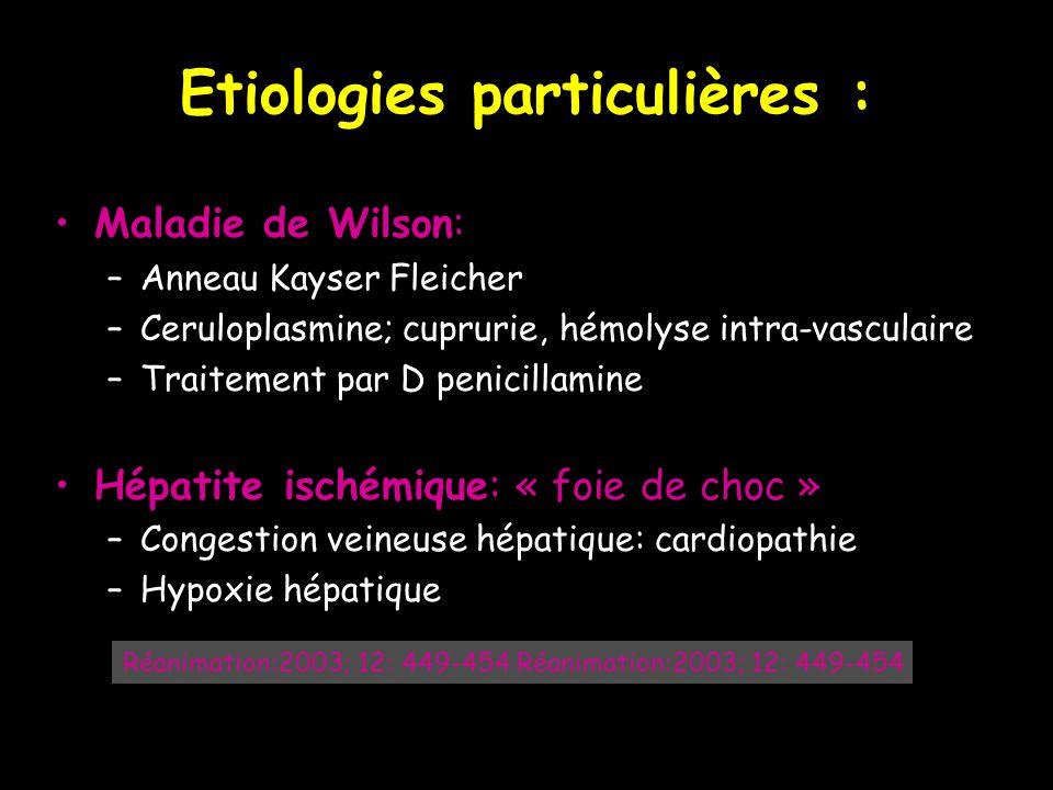 Etiologies particulières :