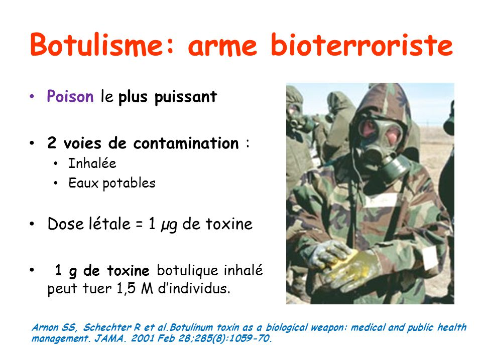 Botulisme: arme bioterroriste
