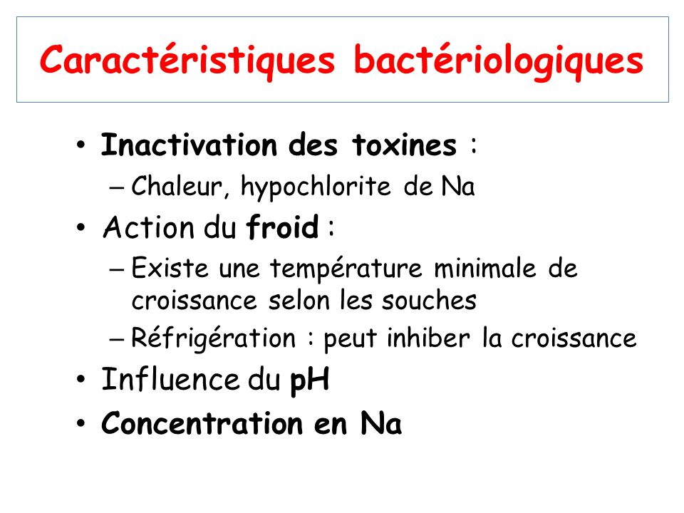 Caractéristiques bactériologiques