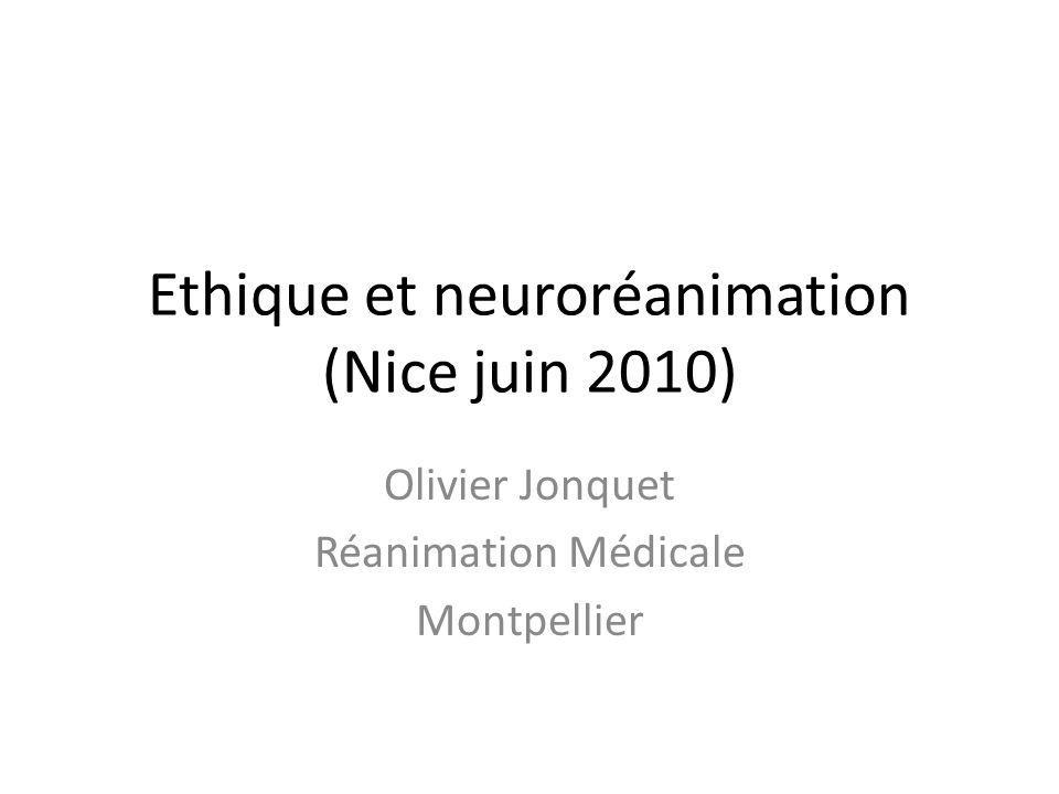 Ethique et neuroréanimation (Nice juin 2010)