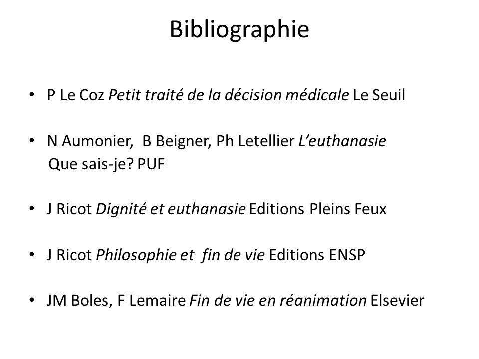 Bibliographie P Le Coz Petit traité de la décision médicale Le Seuil