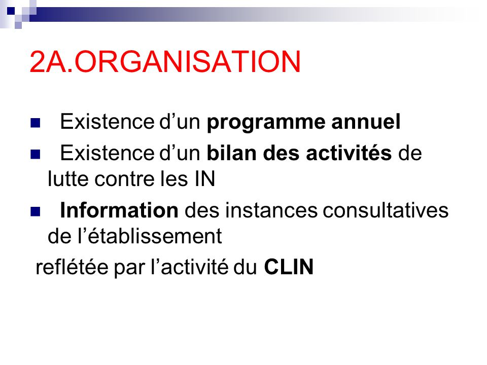 2A.ORGANISATION Existence d'un programme annuel