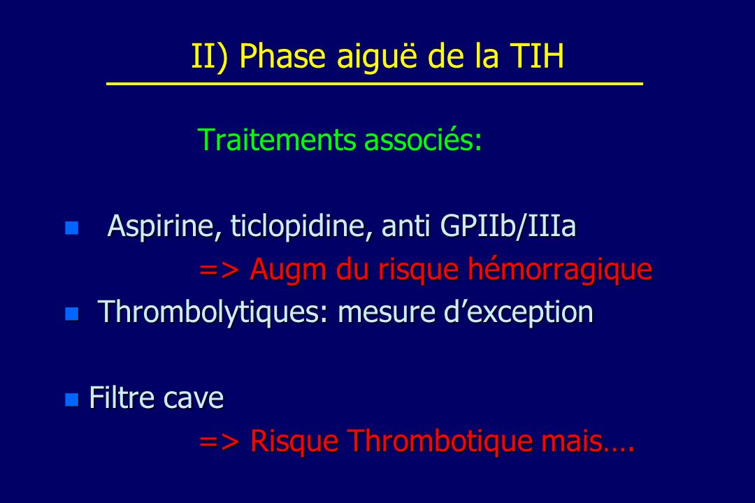 II) Phase aiguë de la TIH