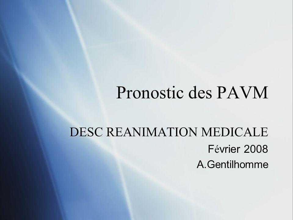 DESC REANIMATION MEDICALE Février 2008 A.Gentilhomme