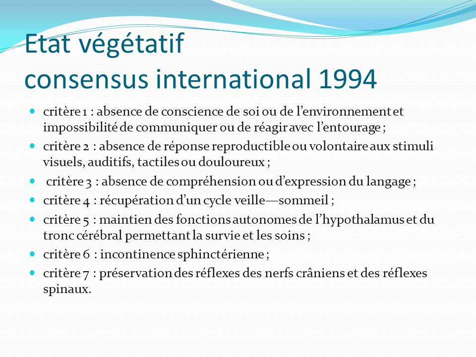 Etat végétatif consensus international 1994