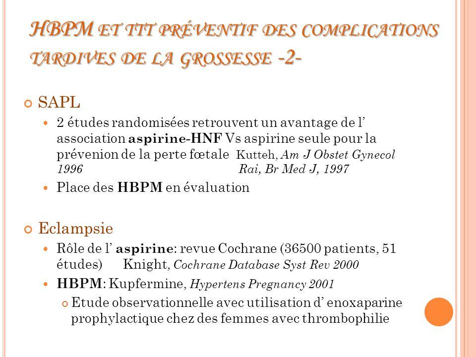 HBPM et ttt préventif des complications tardives de la grossesse -2-