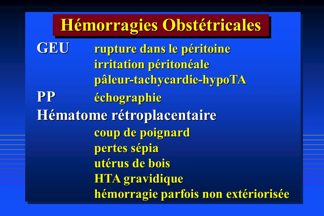 Hémorragies Obstétricales