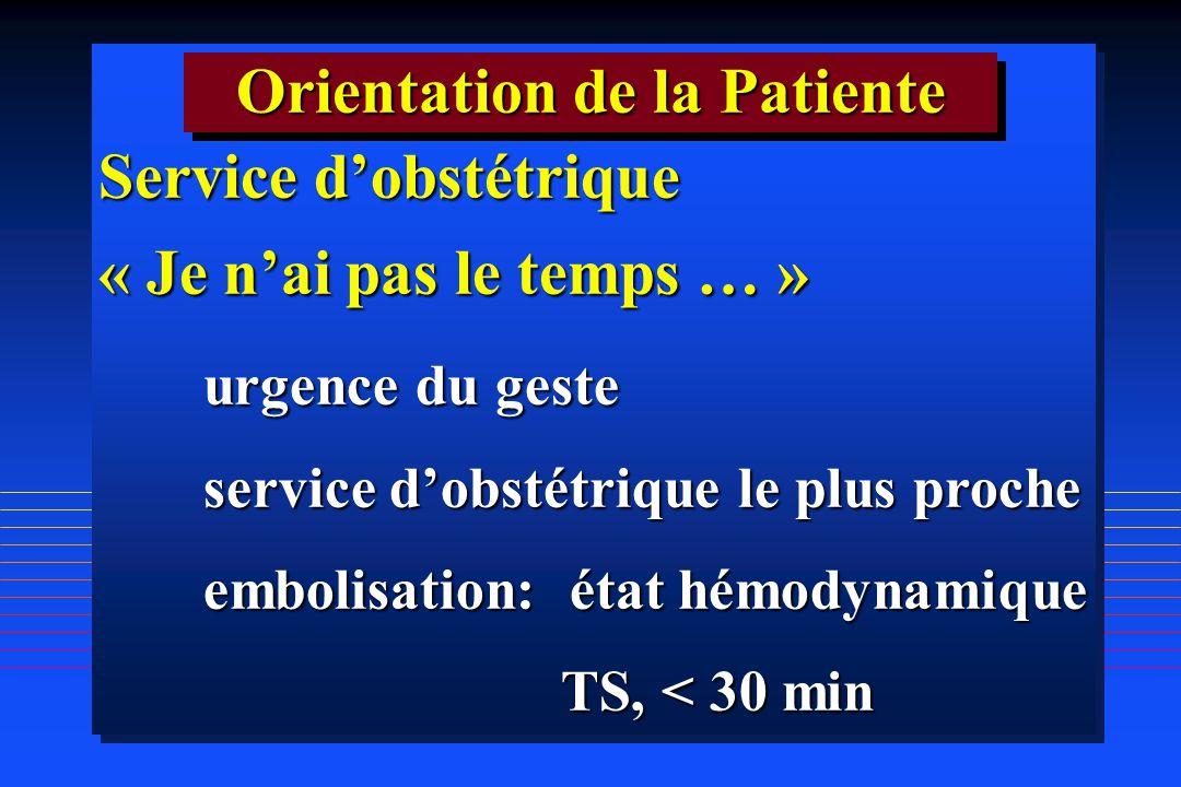 Orientation de la Patiente