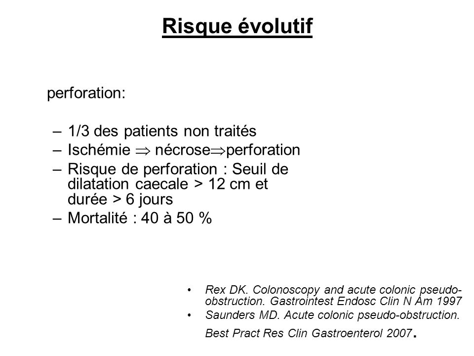 Risque évolutif perforation: 1/3 des patients non traités