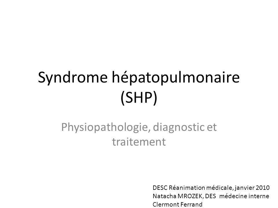 Syndrome hépatopulmonaire (SHP)