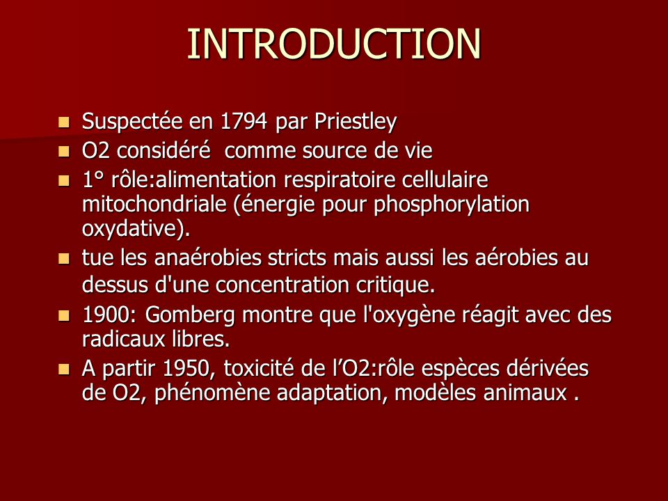 INTRODUCTION Suspectée en 1794 par Priestley