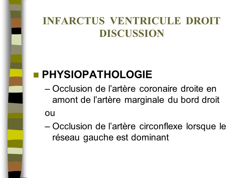 INFARCTUS VENTRICULE DROIT DISCUSSION