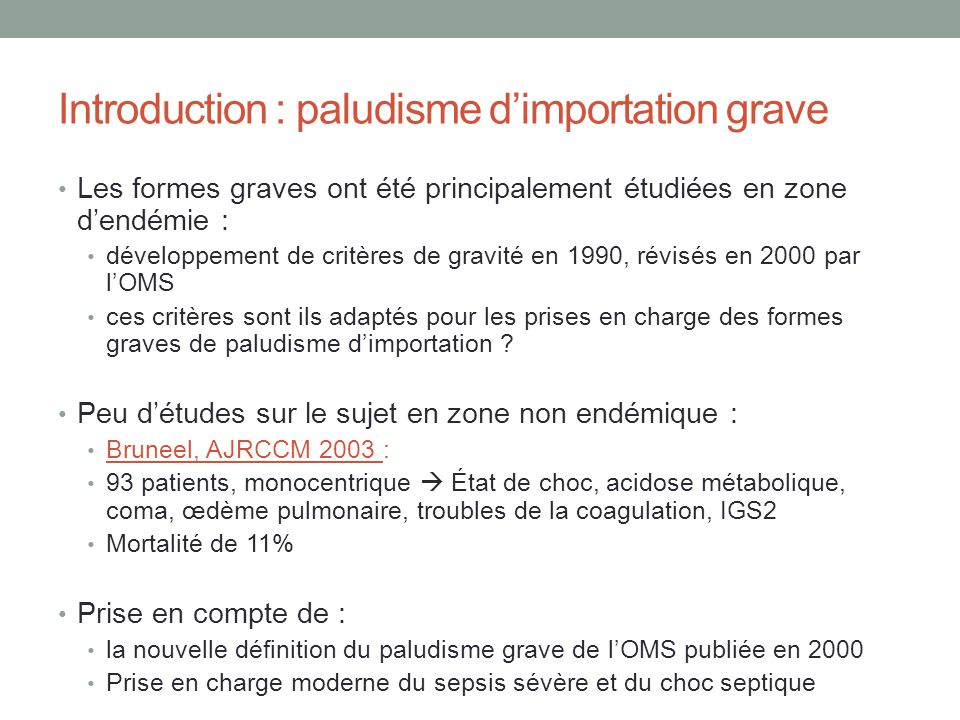 Introduction : paludisme d'importation grave