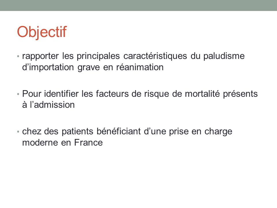 Objectif rapporter les principales caractéristiques du paludisme d'importation grave en réanimation.
