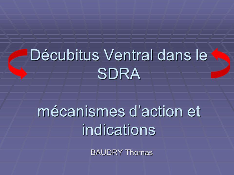 Décubitus Ventral dans le SDRA mécanismes d'action et indications