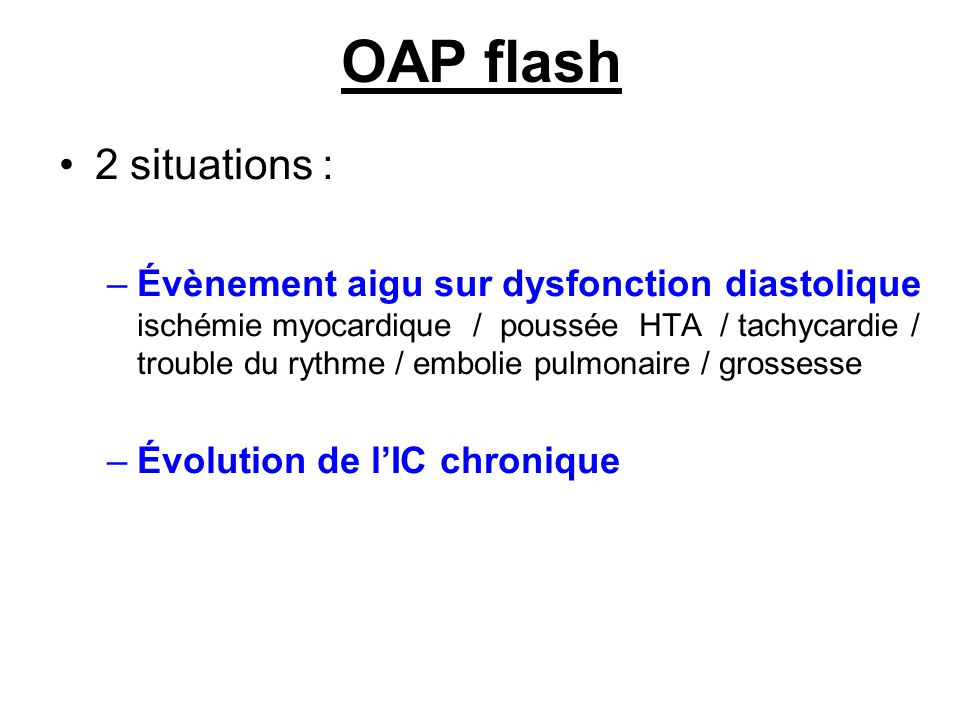 OAP flash 2 situations :