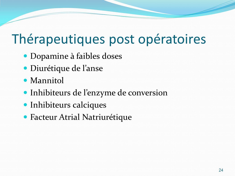 Thérapeutiques post opératoires