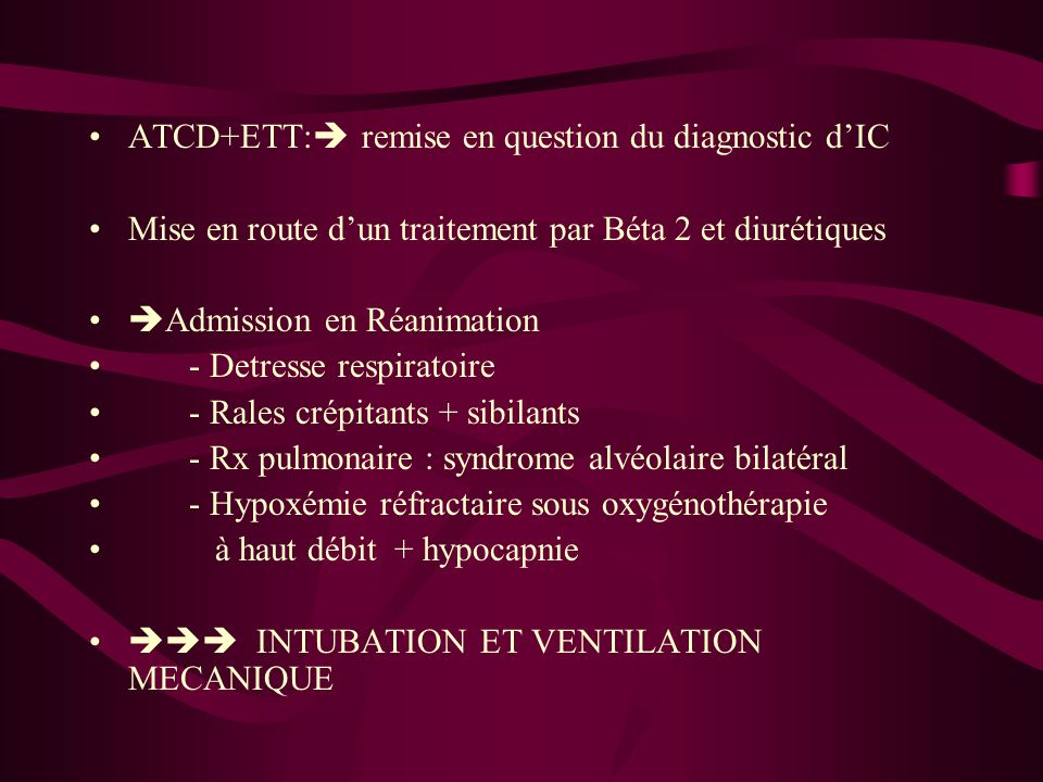 ATCD+ETT: remise en question du diagnostic d'IC