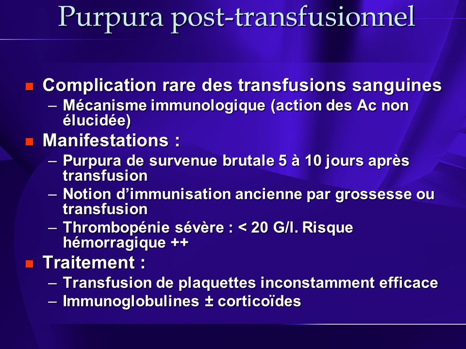 Purpura post-transfusionnel