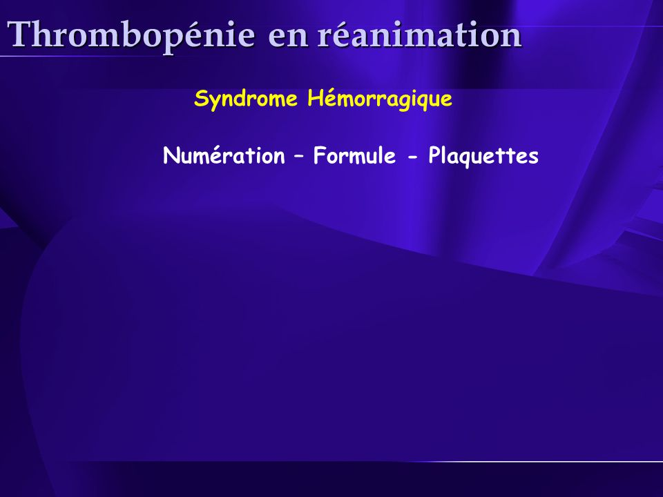 Thrombopénie en réanimation