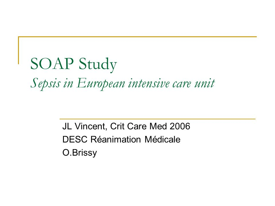 SOAP Study Sepsis in European intensive care unit