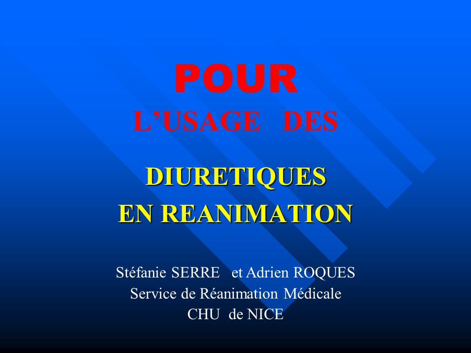 DIURETIQUES EN REANIMATION