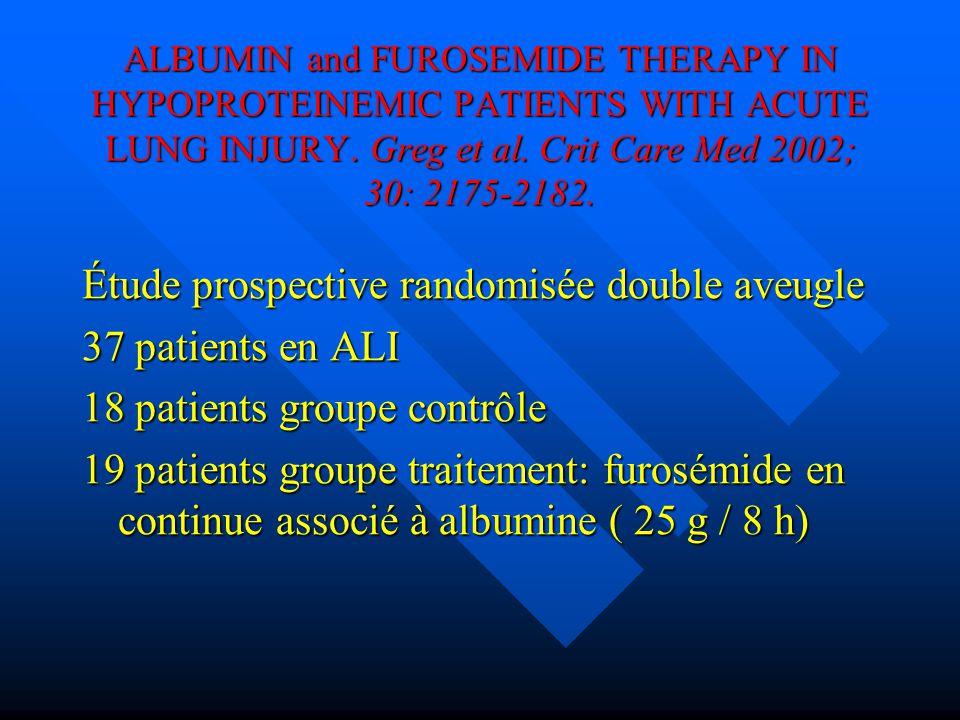 Étude prospective randomisée double aveugle 37 patients en ALI