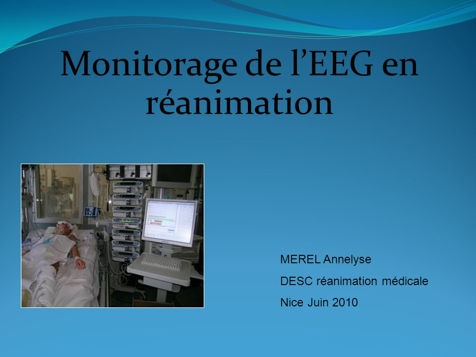 Monitorage de l'EEG en réanimation