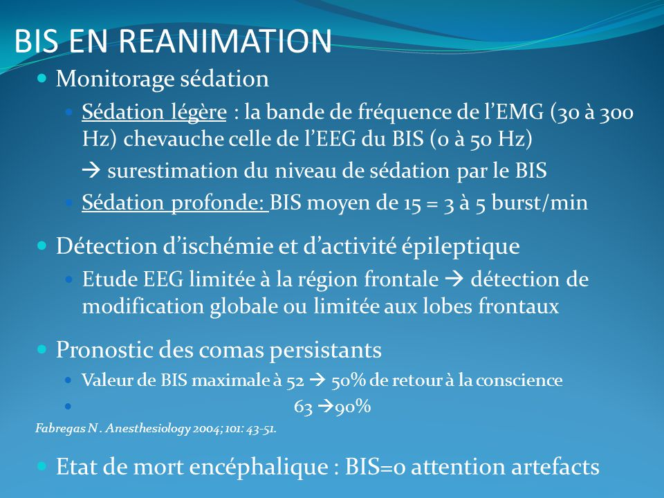 BIS EN REANIMATION Monitorage sédation