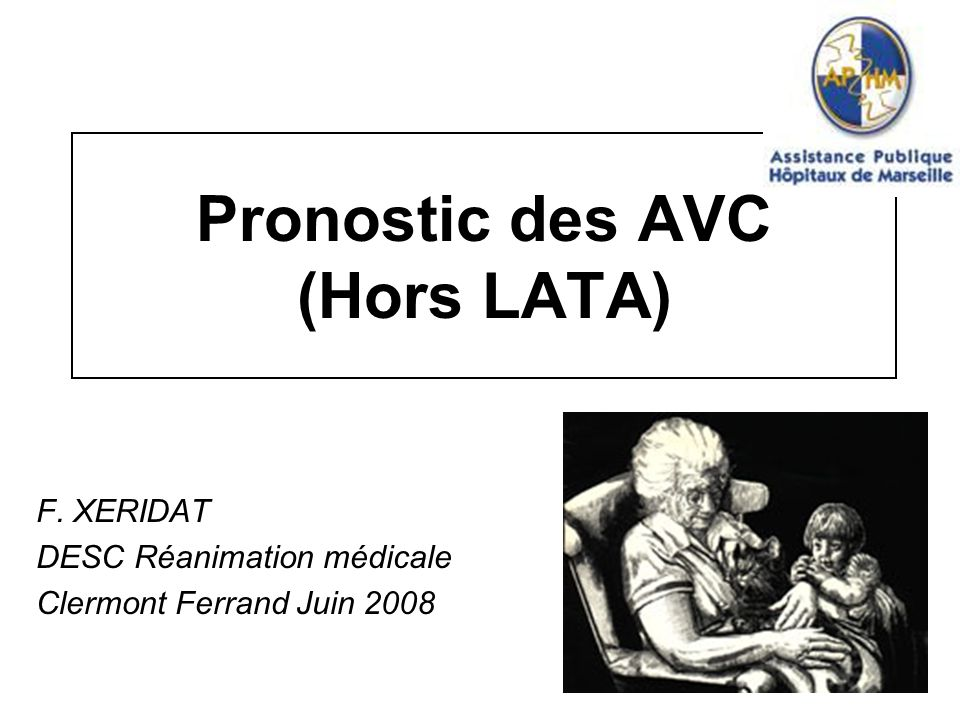 Pronostic des AVC (Hors LATA)