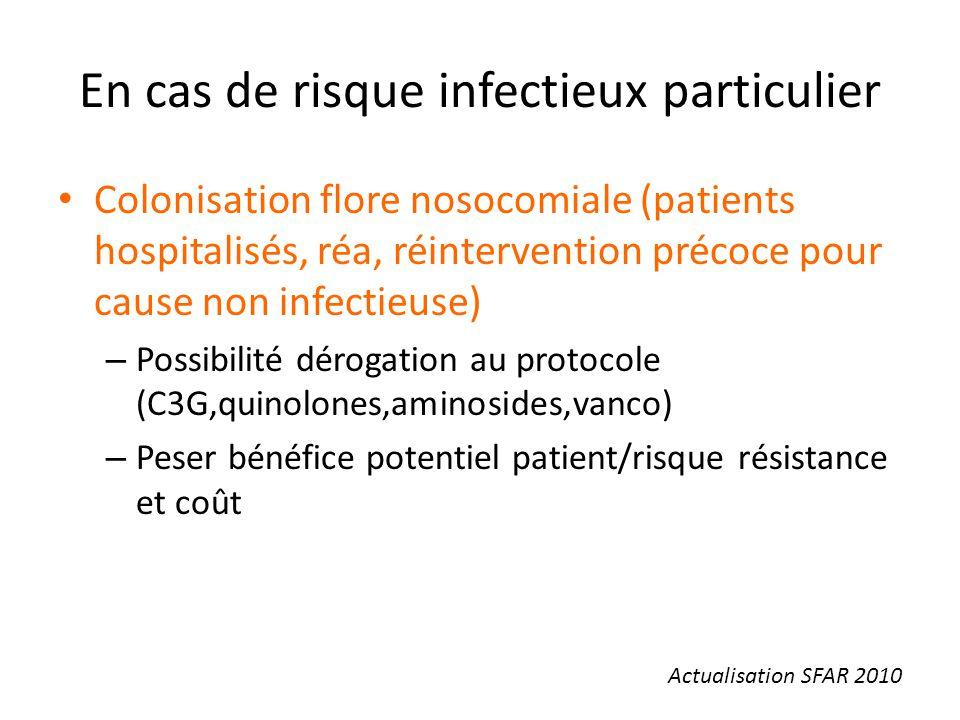 En cas de risque infectieux particulier
