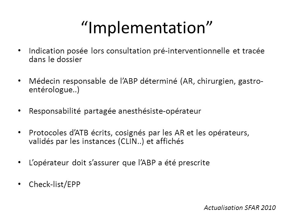 Implementation Indication posée lors consultation pré-interventionnelle et tracée dans le dossier.