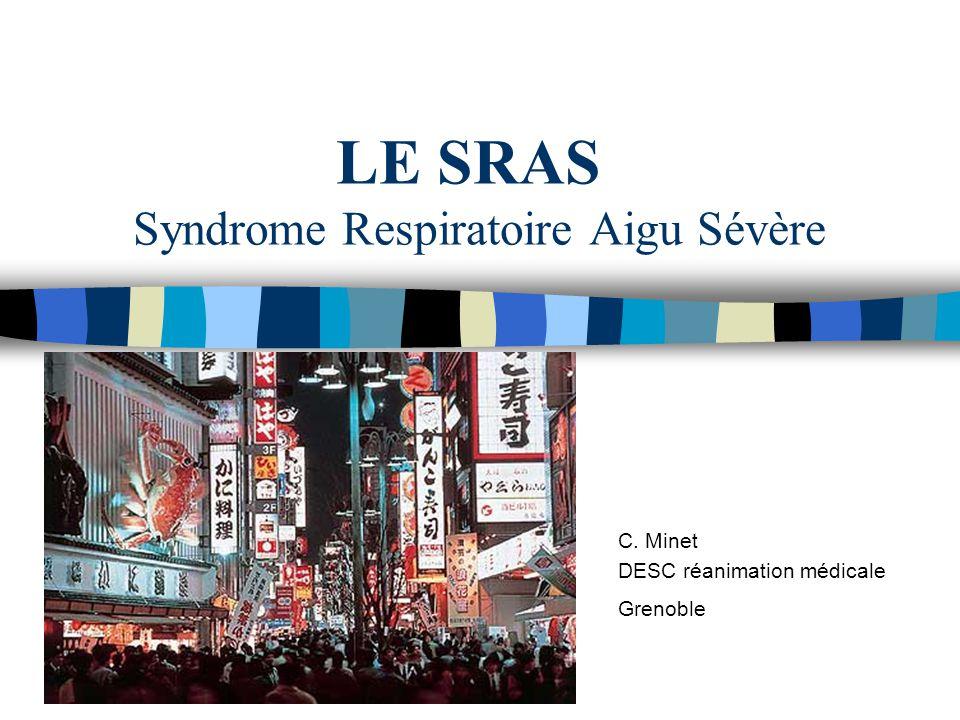 LE SRAS Syndrome Respiratoire Aigu Sévère